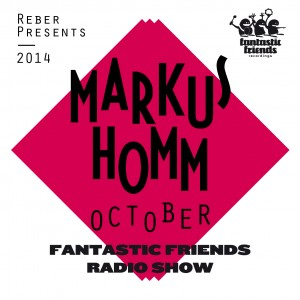 Fantastic Friends Radio Show October 2014 by Markus Homm