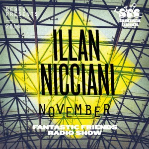 Fantastic Friends Radio Show November 2014 by Illan Nicciani