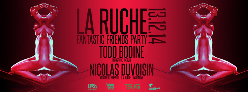 FANTASTIC FRIENDS PARTY! LA RUCHE 13.12.14