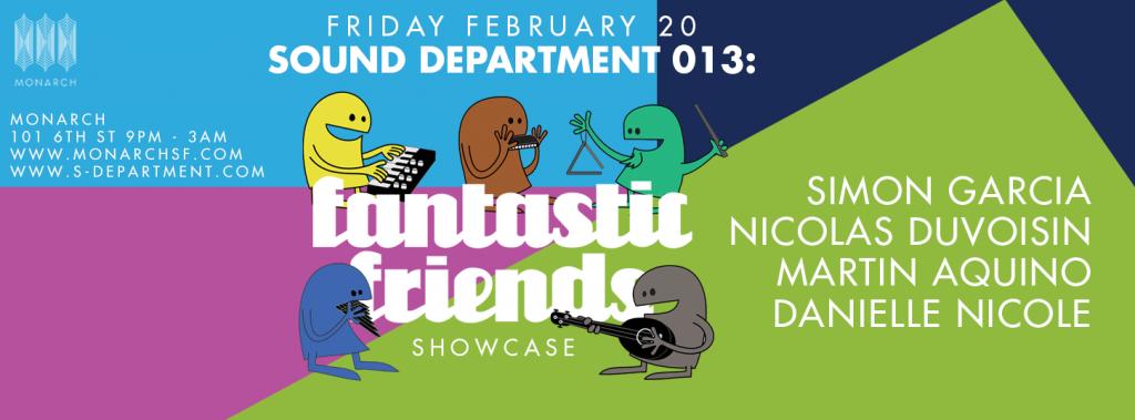 SOUND DEPARTMENT MEET FANTASTIC FRIENDS (USA)