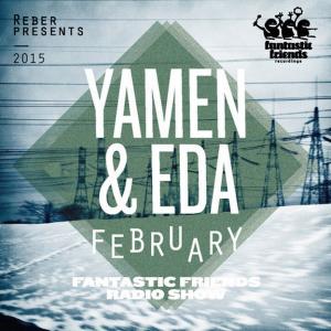 Fantastic Friends Radio Show February 2015 by Yamen & Eda