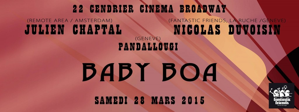 FANTASTIC FRIENDS PARTY! BABY BOA 28.03.15