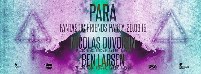 FANTASTIC FRIENDS PARTY! PARA 20.03.15