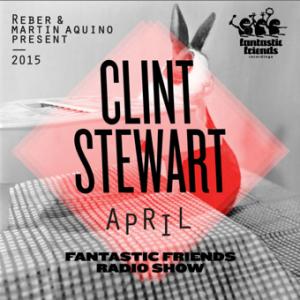 FANTASTIC FRIENDS RADIO SHOW MARCH 2015 BY CLINT STEWART
