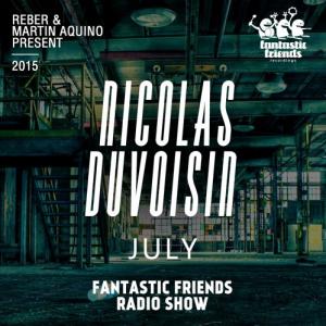 FANTASTIC FRIENDS RADIO SHOW JULY 2015 BY NICOLAS DUVOISIN