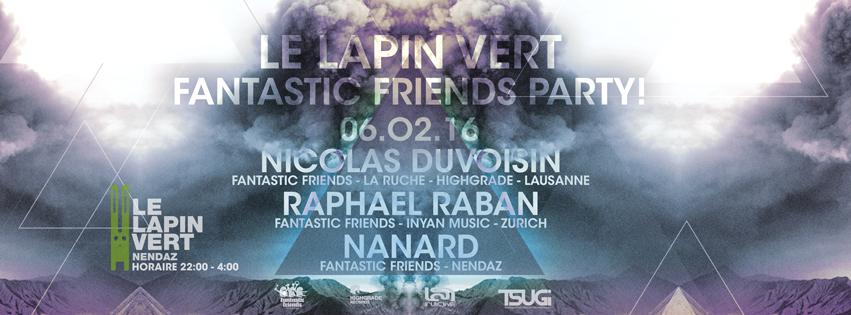 FANTASTIC FRIENDS PARTY! LAPIN VERT 06.02.15