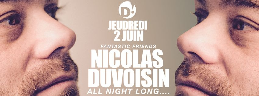 Jeudredi x Nicolas Duvoisin x All Night Long 2 jun 2016