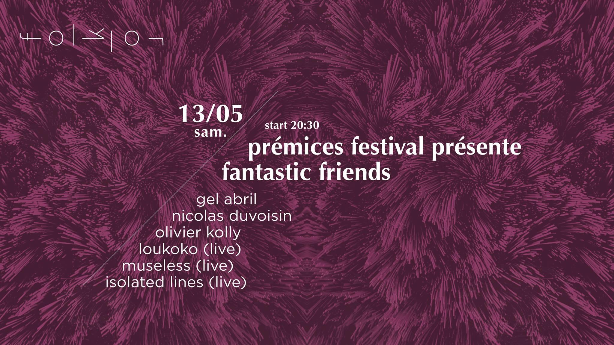 premice_festival_fantastic_friends_gel_abril_nicolas_duvoisin