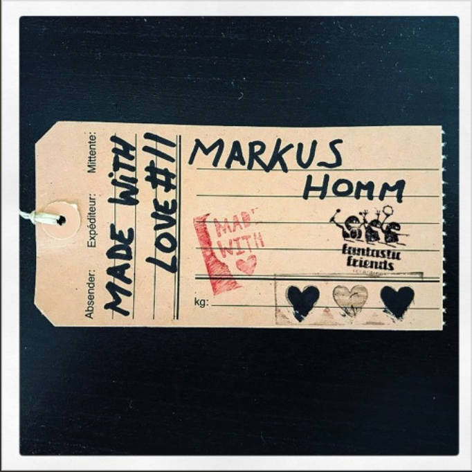 MARKU HOMM – MADE WITH LOVE #11