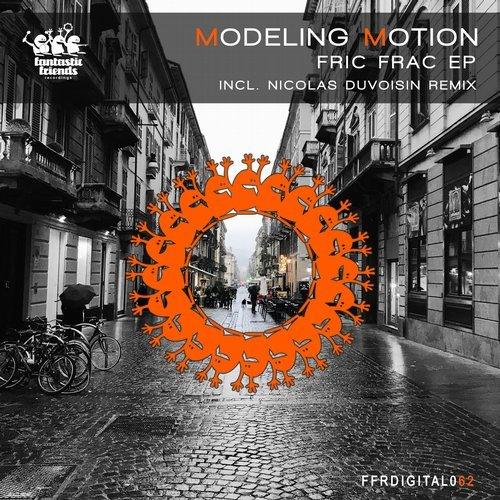 MODELING MOTION - FRIC FRAC