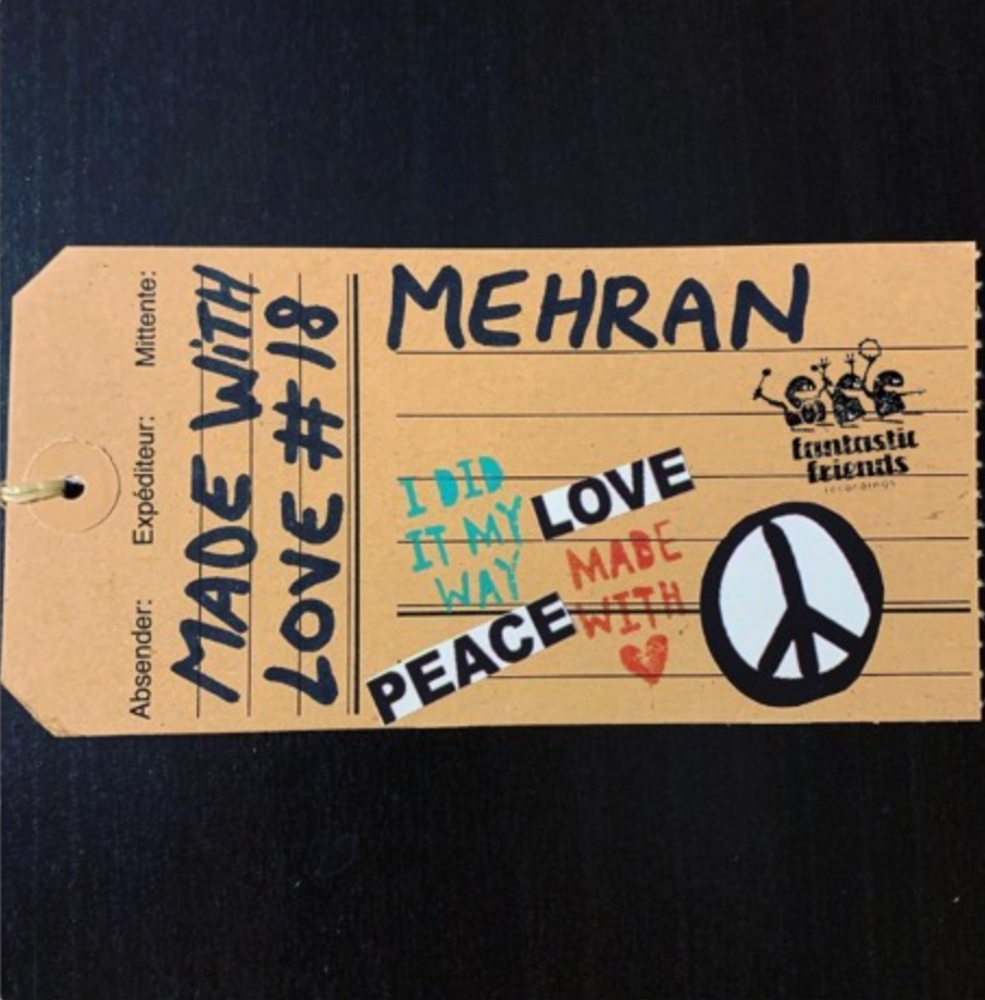 Mehran - MADE WITH LOVE #18