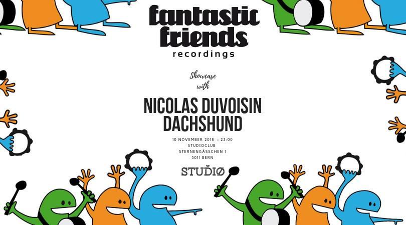 Fantastic Friends Showcase at Studio Club - 10.11.18