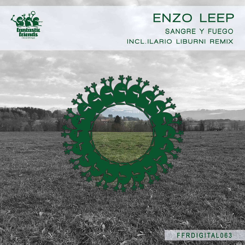 Enzo Leep - Sangre Y Fuego