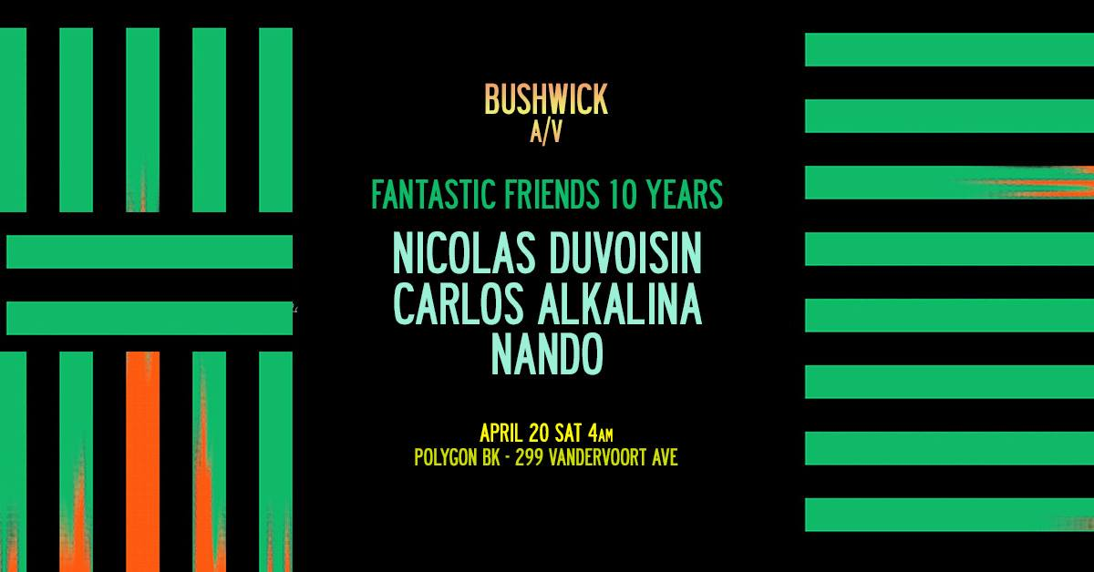 10 Years Fantastic Friends Tour at Polygon BK