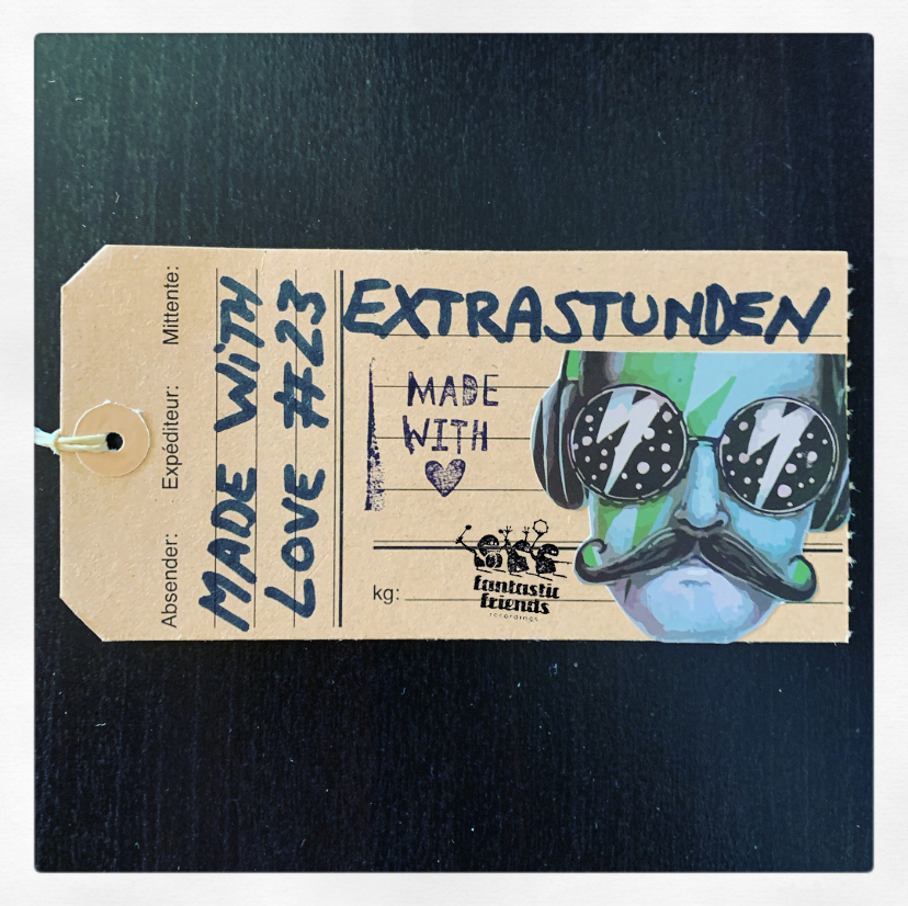 Extrastunden - MADE WITH LOVE #23