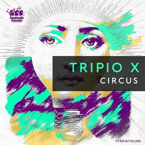 Tripio X - Circus