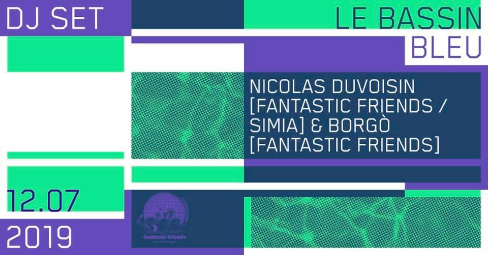 Fantastic Friends at Le Bassin Bleu - 12.07.19