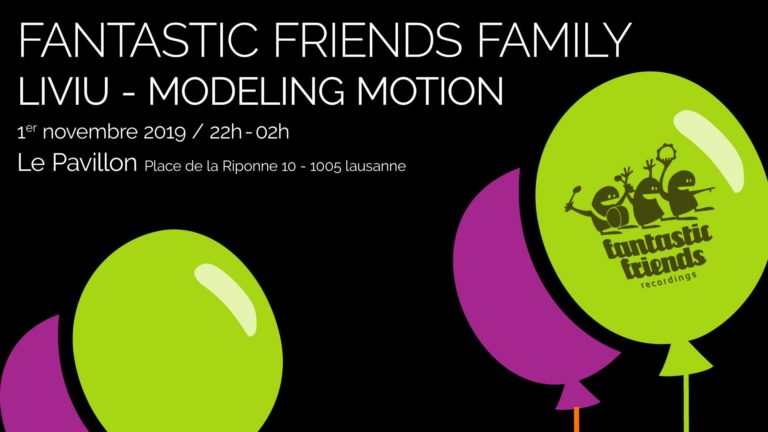 Fantastic Friends Family: Liviu & Modeling Motion - 01.11.19