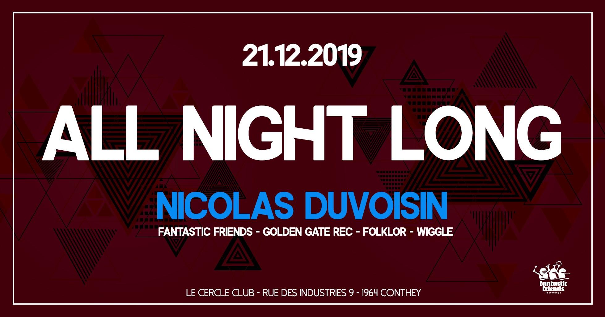 All Night long: Nicolas Duvoisin at Le Cercle - 21.12.19