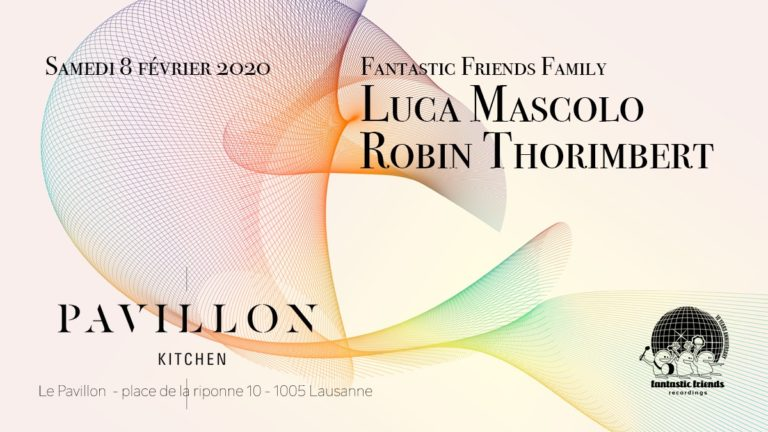 Fantastic Friends Family with Luca Mascolo & Robin Thorimbert