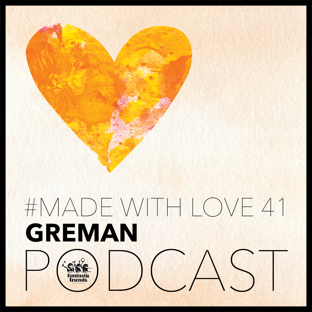 Greman - made with love #41