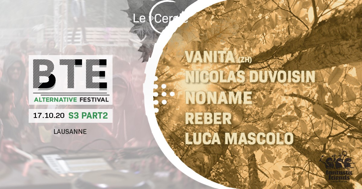 #BTE# ALTERNATIVE Festival | 17.10.2020 | 13h00 – 22h00 |