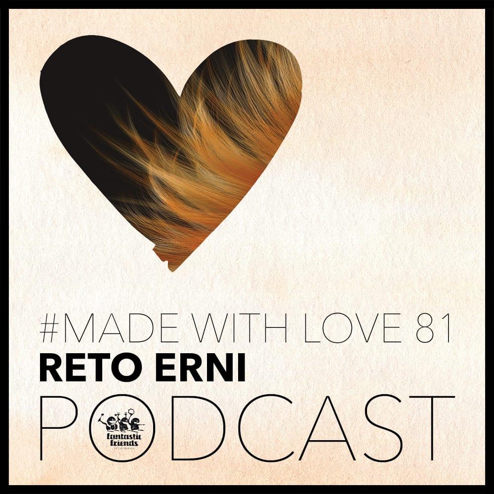 RETO ERNI - MADE WITH LOVE #81