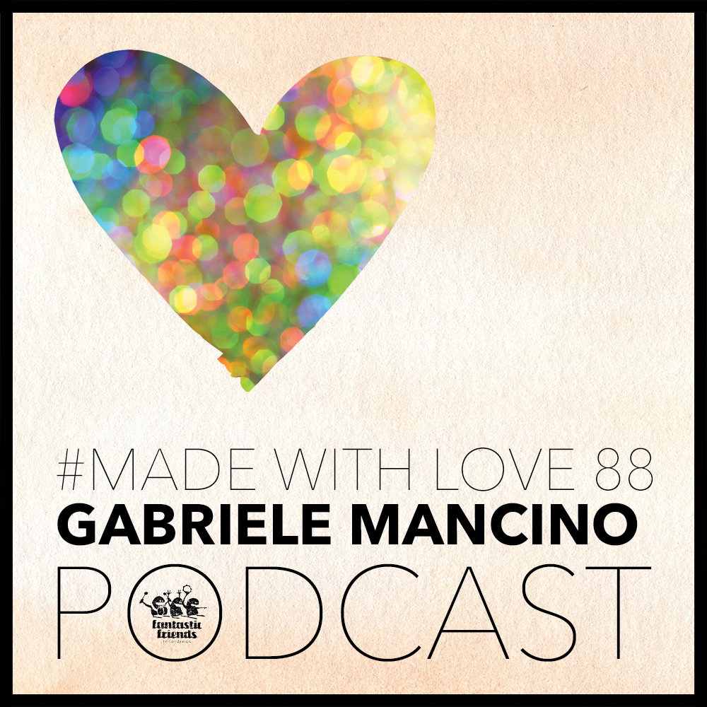 Podcast Made With Love 88