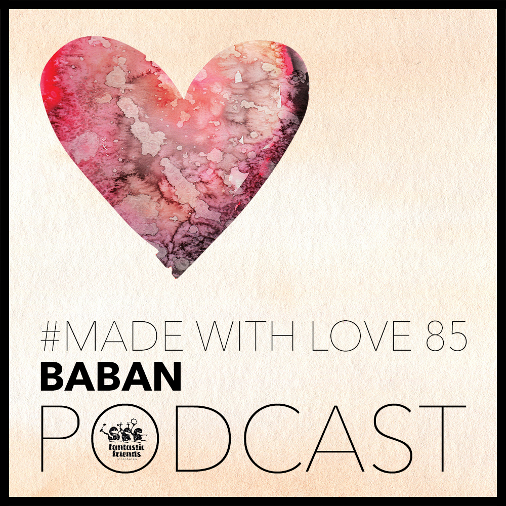 Baban - made with love #85