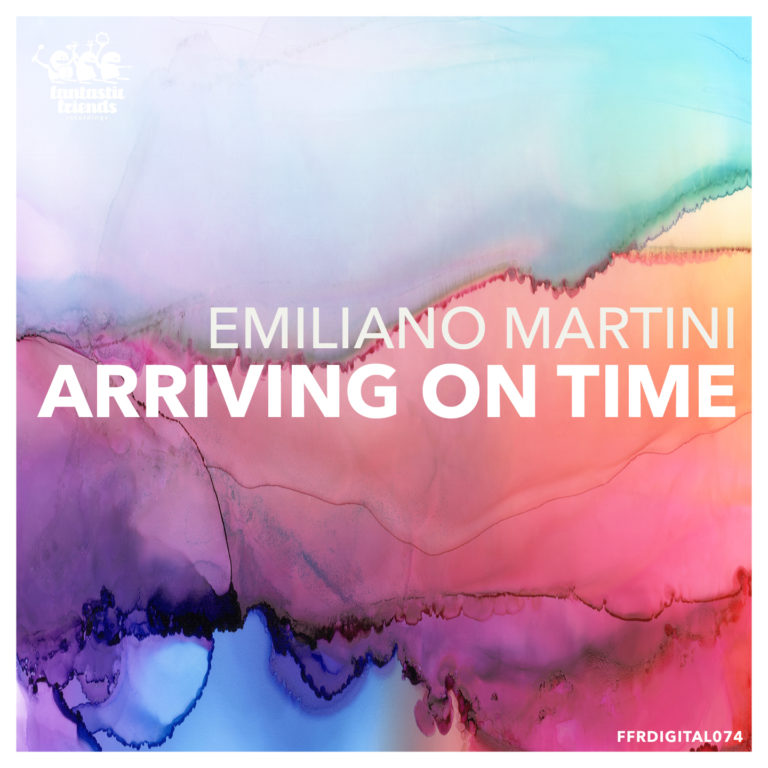 Emiliano Martini - Arriving On Time