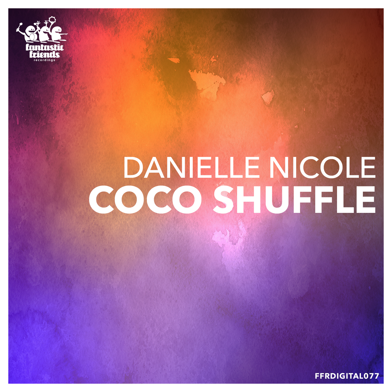 Danielle Nicole - Coco Shuffle