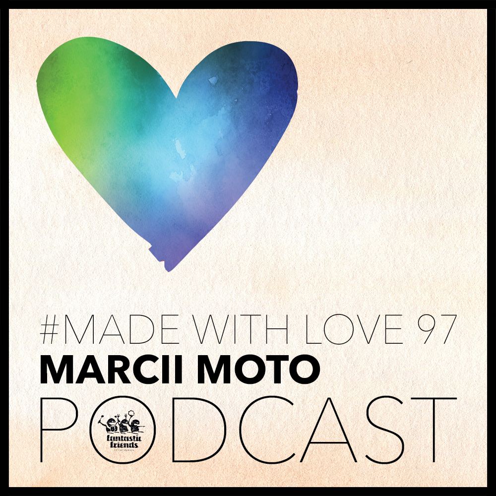 Marcii Moto - made with love #97