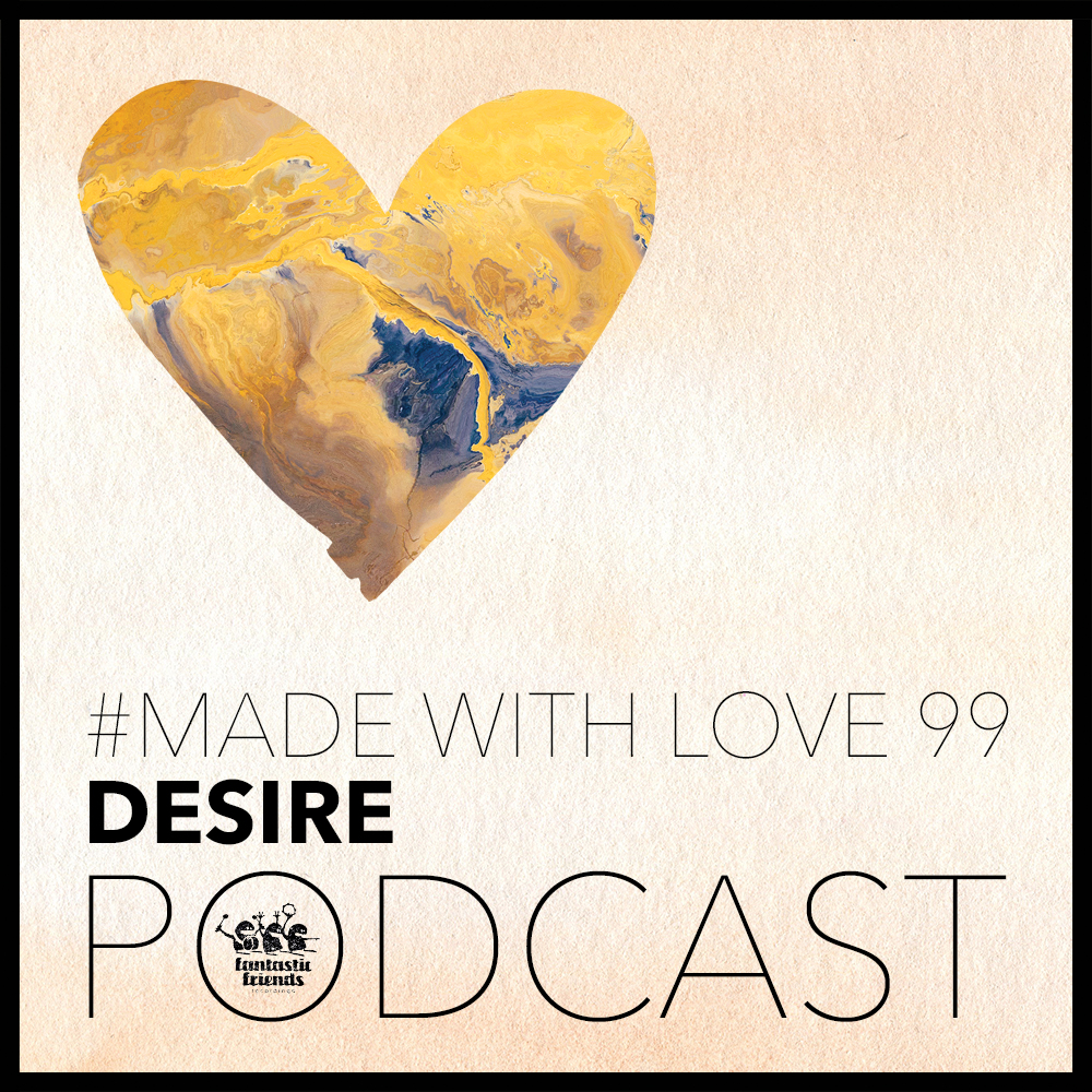 Désire - made with love #99