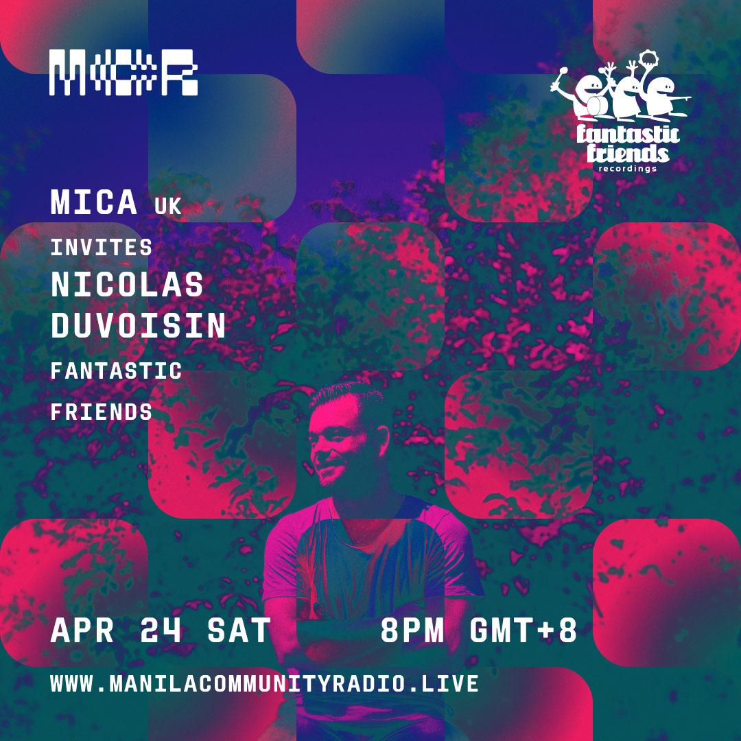 SAT. 24.04.21 AT 02.00 PM (CEST) MICA (UK) INVITES NICOLAS DUVOISIN ON MANILA COMMUNITY RADIO