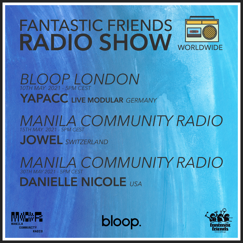 FANTASTIC FRIENDS RADIO SHOW'S MAY PROGRAMM